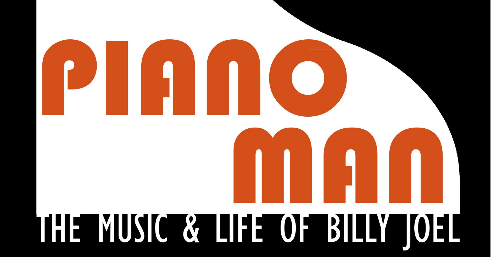 Piano Man - The Music and Life of Billy Joel: A Dinner Theatre